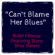 Can't Blame Her Blues (feat. Stony Shoe Slaten) - Bullet Fillmore
