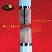 Rec Live! (Pure Audiophile Live Recording: Velut Luna Private Concerts)