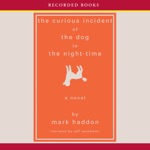 The Curious Incident of the Dog in the Night-Time (Unabridged)