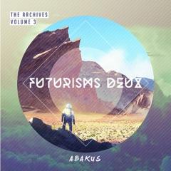 The Archives, Vol. 3: Futurisms Deux