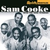 Specialty Profiles Sam Cooke with The Soul Stirrers