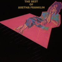 Aretha Franklin: The Best of Aretha Franklin (iTunes)