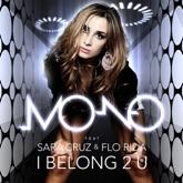 I Belong 2 U (feat. Sara Cruz & Flo Rida) - Single