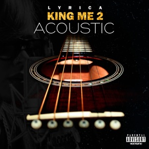 King Me 2 (Acoustic Version) Mp3 Download