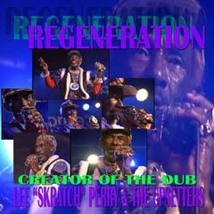 REGENERATION:Creator of the Dub