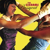 The Charms - Gimme That Shot