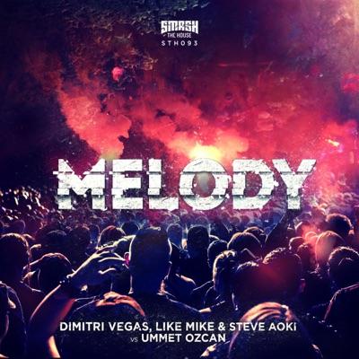 Melody - Single - Steve Aoki