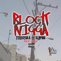 Block N***a (feat. Slim 400) - Single Mp3 Download