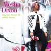 Stop (SRNO Remix) [feat. Wretch 32] - Single, Alesha Dixon