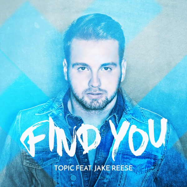 Find You (feat. Jake Reese) - Single