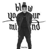 Ohana Bam - Blow Your Mind