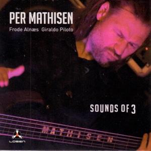 Sounds of 3 - Per Mathisen - Per Mathisen