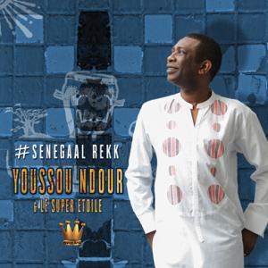 Youssou N'Dour & Le Super Étoile de Dakar - #Senegaal Rekk - EP