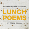 Frank O'Hara - Lunch Poems (Unabridged)  artwork