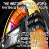 The History of Doo-Wop, Rhythm & Blues Vocal Groups, Vol. 1