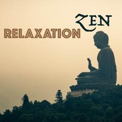 Relaxation zen - Musique de nature, relax melodies pour la spa, yoga et sommeil sans stress