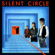 Silent Circle - №1 (Deluxe Version)