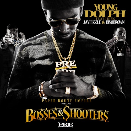 Young Dolph - Bosses & Shooters