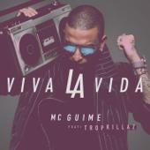 Viva la vida (feat. Tropkillaz)