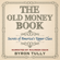Byron Tully - The Old Money Book: How to Live Better While Spending Less: Secrets of America's Upper Class (Unabridged)