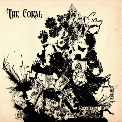Butterfly House (Acoustic Version) - The Coral