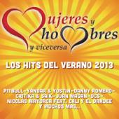 Mujeres y Hombres y Viceversa los Hits del Verano 2013