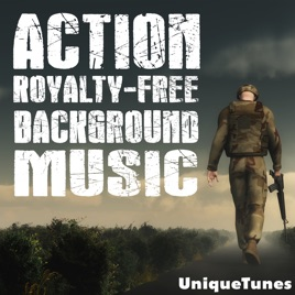 ‎Action Royalty Free Background Music by Uniquetunes