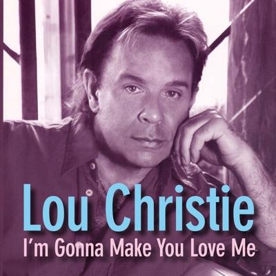 I'm Gonna Make You Love Me - Lou Christie