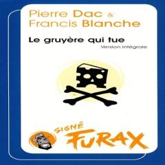 Le gruyère qui tue: Les aventures de Furax 4