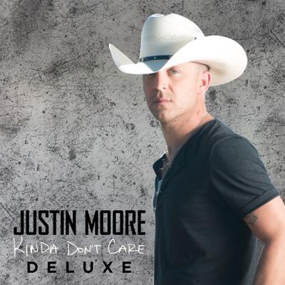 Kinda Don't Care (Deluxe Version) - Justin Moore album