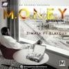 M.O.N.E.Y (feat. Flavour) - Single, Timaya