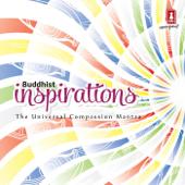 Buddhist Inspirations (The Universal Compassion Mantra)