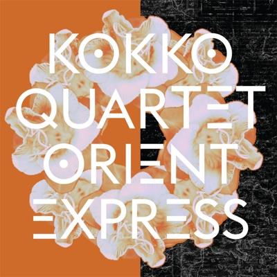 Orient Express - Kokko Quartet album