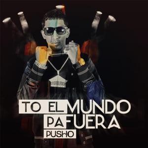 To el Mundo Pa Fuera - Single Mp3 Download