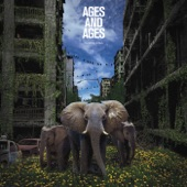 Ages And Ages - They Want More
