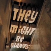 They Might Be Giants - It's Not My Birthday