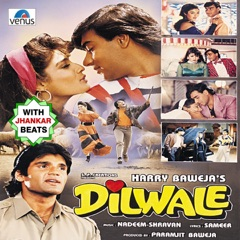 Dilwale (With Jhankar Beats) [Original Motion Picture Soundtrack]
