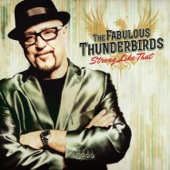 The Fabulous Thunderbirds - (I Know) I'm Losing You (feat. Roosevelt Collier and Wes Watkins)
