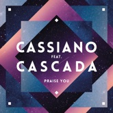 Praise You (feat. Cascada) [Radio Edit] - Single