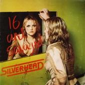 Silverhead - This Ain't A Parody