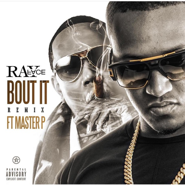 'Bout It (Remix) [feat. Master P] - Single