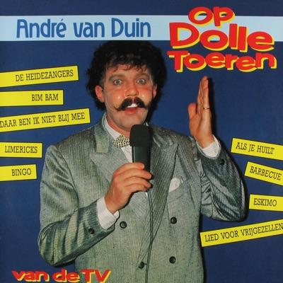 Op Dolle Toeren - Andre van Duin