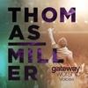Gateway Worship Voices (Live) [feat. Thomas Miller] - Gateway Worship