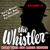 J. Donald Wilson - The Whistler - More Than 500 Radio Shows!, Volume 2  artwork