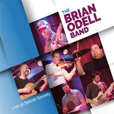 Live at Secret Society - The Brian Odell Band album