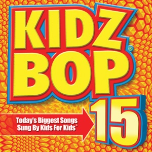 Kidz Bop 15 Mp3 Download