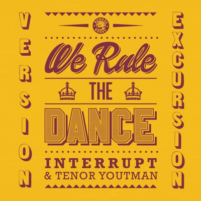 We Rule the Dance (Version Excursion) - Interrupt & Tenor Youthman album