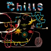 The Chills - Never Never Go