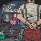 Beat the Smart Kids - Brain Pollution