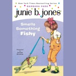 Junie B. Jones Smells Something Fishy, Book 12 (Unabridged)